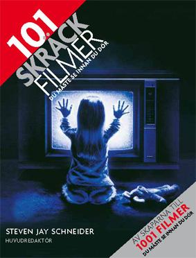 101 skräckfilmer du måste se innan du dör - bok