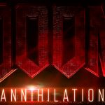 Doom annihilation movie 2019