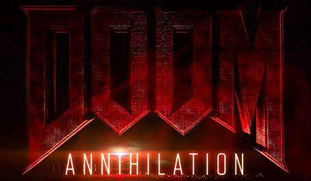 Doom annihilation movie 2019
